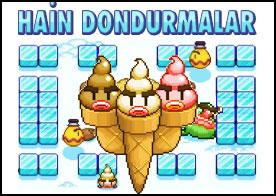 Hain Dondurmalar Oyunu